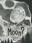 Do You Know the Moon? Cover Image