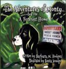 The Adventures of Monty: A Forever Home Cover Image