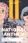 The True Lives of the Fabulous Killjoys: National Anthem Cover Image