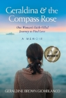 Geraldina & the Compass Rose: One Woman's Faith-Filled Journey To Find Love. A Memoir Cover Image