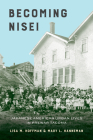 Becoming Nisei: Japanese American Urban Lives in Prewar Tacoma Cover Image