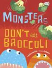 Monsters Don't Eat Broccoli Cover Image