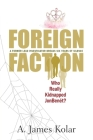 Foreign Faction - Who Really Kidnapped JonBenet? Cover Image