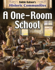 A One-Room School (Historic Communities) Cover Image