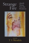 Strange Fire: Jewish Voices from the Pandemic Cover Image