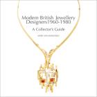 Modern British Jewellery Designers 1960-1980 Cover Image