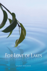 For Love of Lakes Cover Image