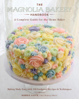 The Magnolia Bakery Handbook: A Complete Guide for the Home Baker Cover Image