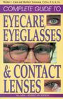 Complete Guide to Eyecare, Eyeg Cover Image