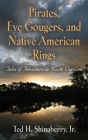 Pirates, Eye Gougers, and Native American Rings Cover Image