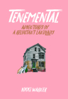 Tenemental: Adventures of a Reluctant Landlady Cover Image