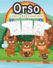 Orso Libro da Colorare per Bambini: Grande libro di orsi per ragazzi, adolescenti e bambini. Perfetto libro da colorare di animali selvatici per bambi Cover Image