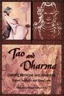 Tao & Dharma: Chinese Medicine & Ayurveda Cover Image