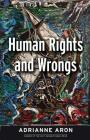Human Rights and Wrongs: Reluctant Heroes Fight Tyranny Cover Image