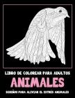 Libro de colorear para adultos - Diseños para aliviar el estrés Animales - Animales Cover Image