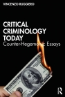 Critical Criminology Today: Counter-Hegemonic Essays Cover Image