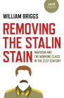 Removing the Stalin Stain: Marxism and the Working Class in the 21st Century Cover Image