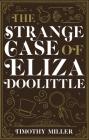 The Strange Case of Eliza Doolittle Cover Image