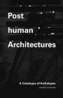 Posthuman Architecture: A Catalogue of Archetypes Cover Image