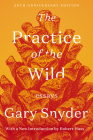 The Practice of the Wild: Essays Cover Image