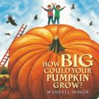 How Big Could Your Pumpkin Grow? Cover Image