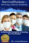 SurvivalNations_-_Surviving_a_Disease_Pandemic: A Worldwide Pandemic Is Coming - Are You Ready? Cover Image