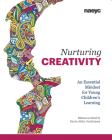 Nurturing Creativity: An Essential Mindset for Young Children's Learning Cover Image