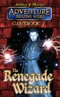 The Renegade Wizard (Adventure Begins Here) Cover Image