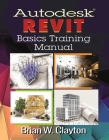 Autodesk(r) Revit Basics Training Manual Cover Image