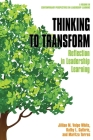 Thinking to Transform: Reflection in Leadership Learning Cover Image