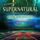 Supernatural Psychology: Roads Less Traveled Cover Image