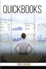Quickbooks: The 3 easy steps guide you need for mastering accounting & bookkeeping like a professional online business consultant, Cover Image