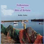 Folkestone and Bits of Britain Cover Image