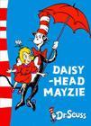 Daisy-Head Mayzie Cover Image
