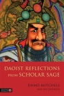 Daoist Reflections from Scholar Sage (Daoist Nei Gong) Cover Image