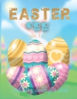 Easter Egg Coloring Book For Kids Ages 4-8: A Collection of Fun and Easy Happy Easter Eggs Coloring Pages for Kids Cover Image