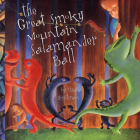 The Great Smoky Mountains Salamander Ball Cover Image