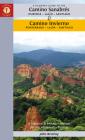 A Pilgrim's Guide to the Camino Sanabrés & Camino Invierno: Ourense or Ponferrada -- Lalín -- Santiago Cover Image