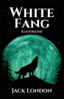 White Fang: Illustrated Cover Image