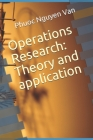 Operations Research: Theory and application Cover Image