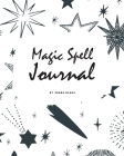 Magic Spell Journal for Children (8x10 Softcover Log Book / Journal / Planner) Cover Image