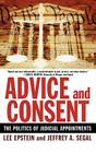 Advice and Consent: The Politics of Judicial Appointments Cover Image