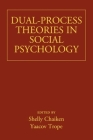 Dual-Process Theories in Social Psychology Cover Image