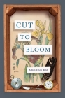 Cut to Bloom Cover Image