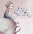 Brave Thumbelina Cover Image