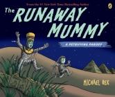 Runaway Mummy: a Petrifying Parody Cover Image