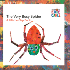 The Very Busy Spider: A Lift-the-Flap Book (The World of Eric Carle) Cover Image
