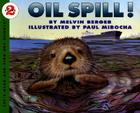 Oil Spill! (Let's-Read-and-Find-Out Science 2) Cover Image