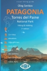 Torres del Paine National Park, Hiking & Trekking: Visual Hiking Guide Cover Image