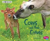 Cows and Their Calves: A 4D Book (Animal Offspring) Cover Image